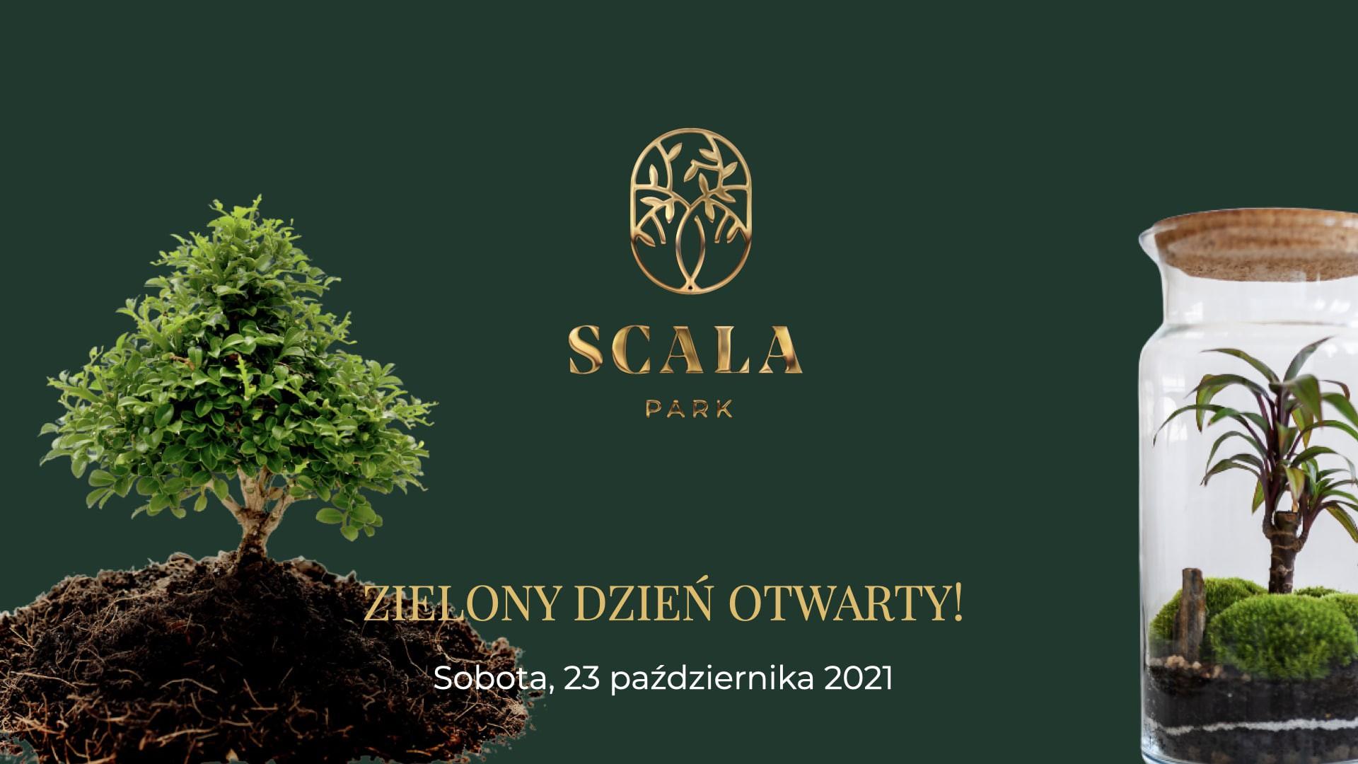 Zielony Dzień Otwarty SCALA PARK - sobota - 23.10.21 r